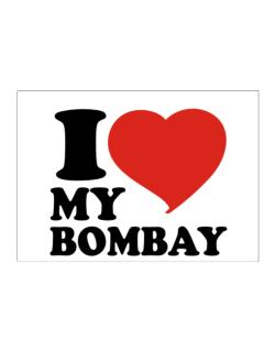 I Love My Bombay Sticker
