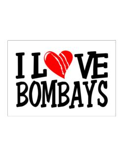 I Love Bombays - Scratched Heart Sticker