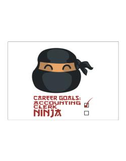 Carrer Goals: Accounting Clerk - Ninja Sticker