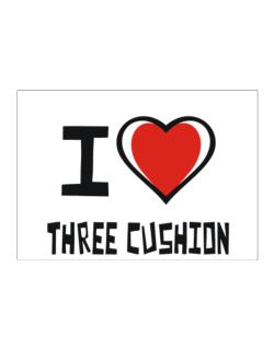 I Love Three Cushion Sticker