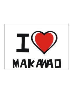 I Love Makawao Sticker