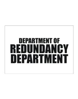 Department Of Redundancy Department Sticker