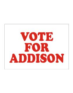 Vote For Addison Sticker