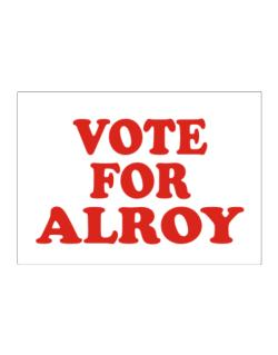 Vote For Alroy Sticker