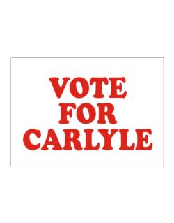 Vote For Carlyle Sticker