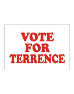 Vote For Terrence Sticker