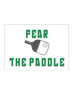 Fear the Paddle Pickleball Sticker