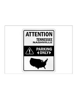 Attention Nashville Parking Only - Map  Sticker