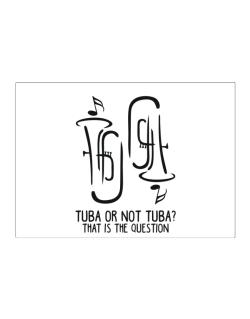 Tuba or not tuba? that is the question Sticker