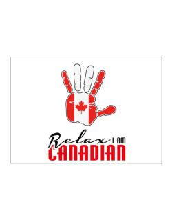 Canada relax I am Canadian Sticker