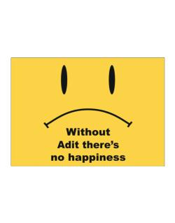 Without Adit There Is No Happiness Sticker