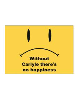 Without Carlyle There Is No Happiness Sticker