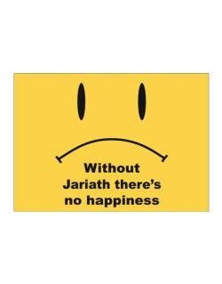 Without Jariath There Is No Happiness Sticker