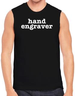Hand Engraver Sleeveless