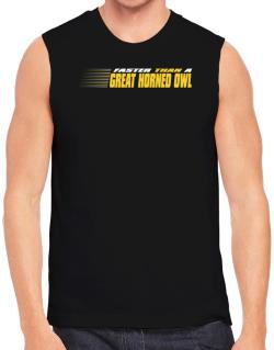 Faster Than A Great Horned Owl Sleeveless