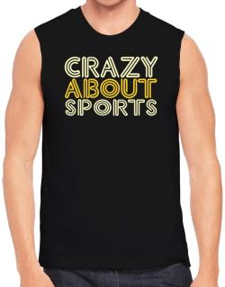 Crazy About Sports Sleeveless