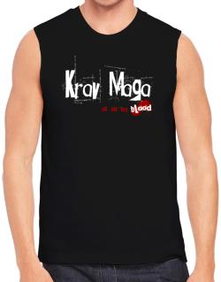 Krav Maga Is In My Blood Sleeveless