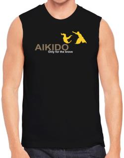 Aikido - Only For The Brave Sleeveless