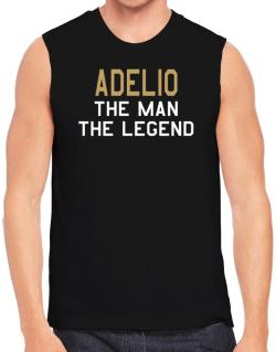 Adelio The Man The Legend Sleeveless