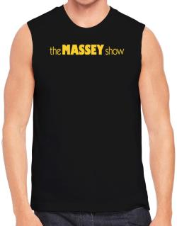 The Massey Show Sleeveless
