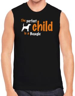 The Perfect Child Is A Beagle Sleeveless