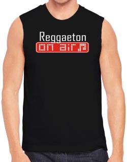 Reggaeton On Air Sleeveless