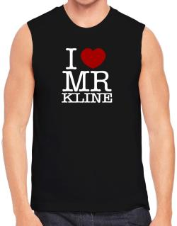 I Love Mr Kline Sleeveless
