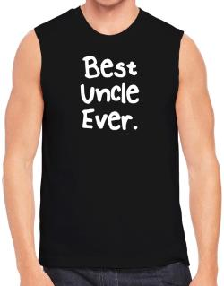 Best Uncle Ever Sleeveless