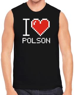 I love Polson pixelated Sleeveless