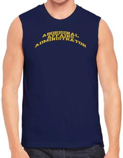 Aboriginal Affairs Administrator Sleeveless