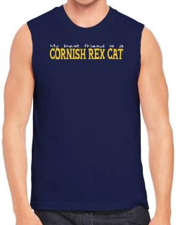 My Best Friend Is A Cornish Rex Sleeveless
