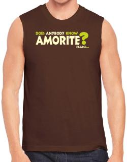 Does Anybody Know Amorite? Please... Sleeveless