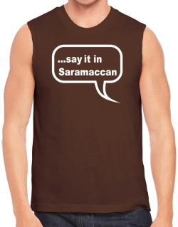 Say It In Saramaccan Sleeveless