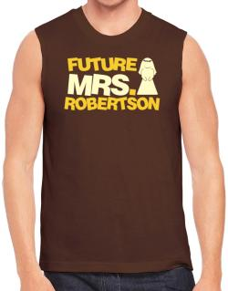Future Mrs. Robertson Sleeveless