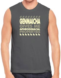 Genmaicha Gives Me Aphrodisiacal Properties Sleeveless