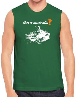This Is Australia? - Astronaut Sleeveless