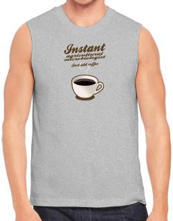 Instant Agricultural Microbiologist, just add coffee Sleeveless