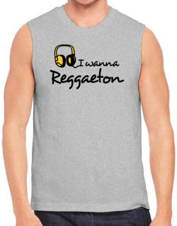 I Wanna Reggaeton - Headphones Sleeveless