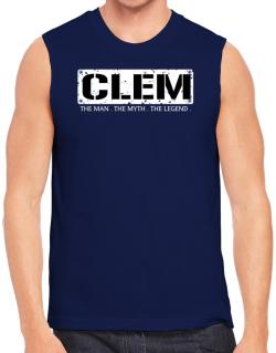 Clem : The Man - The Myth - The Legend Sleeveless