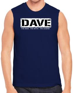 Polo Sin Mangas de Dave : The Man - The Myth - The Legend