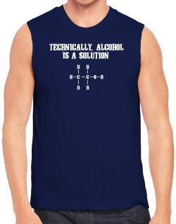 Alcohol is a solution Sleeveless