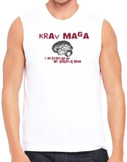 Krav Maga Is An Extension Of My Creative Mind Sleeveless