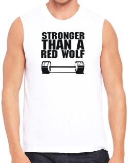 Stronger Than A Red Wolf Sleeveless