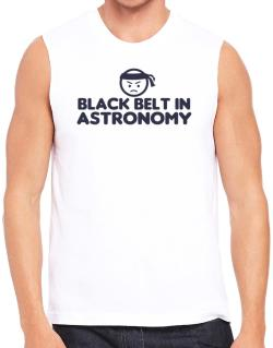 Black Belt In Astronomy Sleeveless