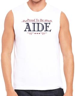 Proud To Be An Aide Sleeveless