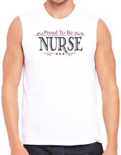 Polo Sin Mangas de Proud To Be A Nurse
