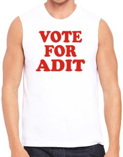 Vote For Adit Sleeveless