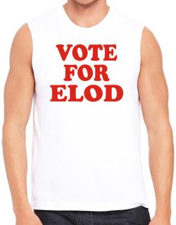 Vote For Elod Sleeveless