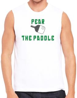 Fear the Paddle Pickleball Sleeveless