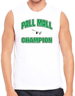 Pall Mall champion Sleeveless